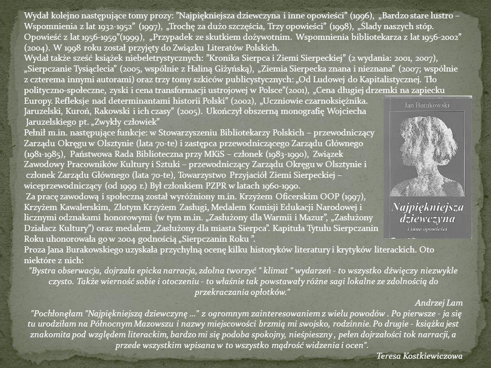 Wydał kolejno następujące tomy prozy: Najpiękniejsza dziewczyna i inne opowieści (1996), Bardzo stare lustro – Wspomnienia z lat 1932-1952 (1997), Tro