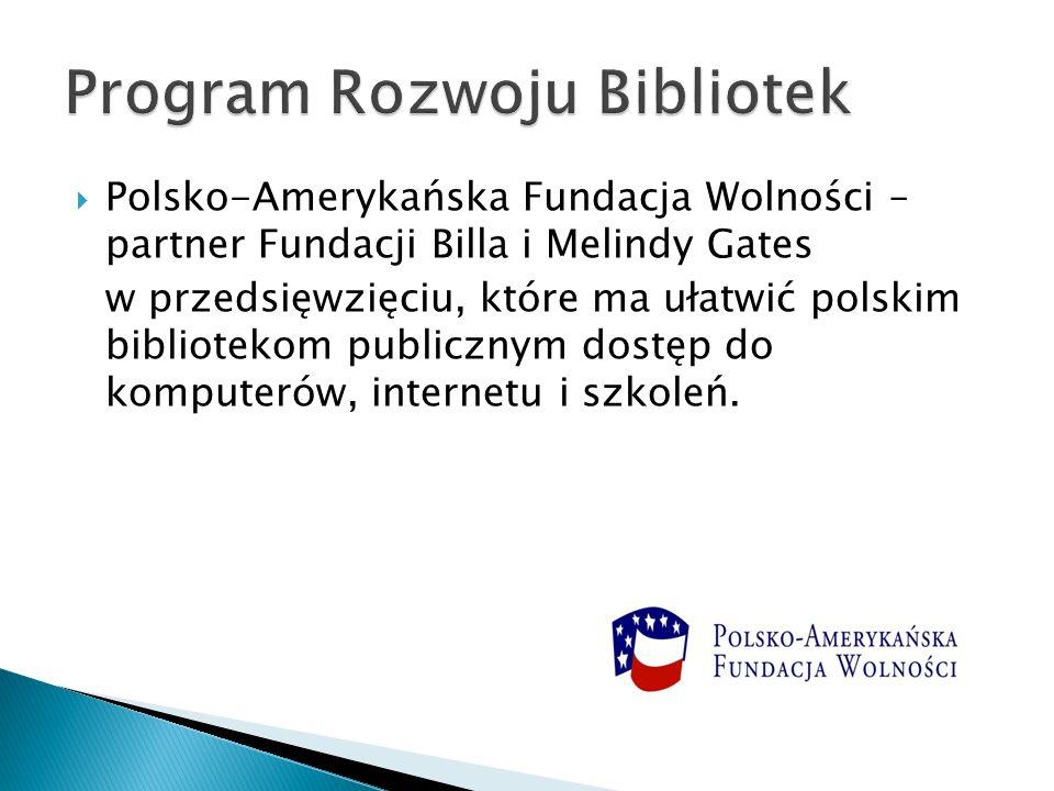 Polsko-Amerykańska Fundacja Wolności – partner Fundacji Billa i Melindy Gates w przedsięwzięciu, które ma ułatwić polskim bibliotekom publicznym dostę