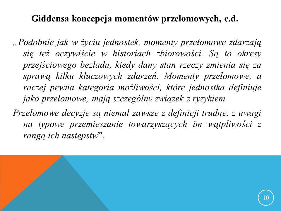 Giddensa koncepcja momentów przełomowych, c.d.