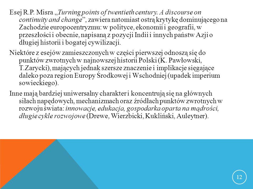 Esej R.P. Misra Turning points of twentieth century.