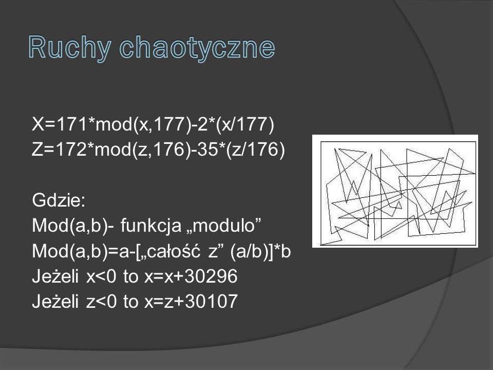 X=171*mod(x,177)-2*(x/177) Z=172*mod(z,176)-35*(z/176) Gdzie: Mod(a,b)- funkcja modulo Mod(a,b)=a-[całość z (a/b)]*b Jeżeli x<0 to x=x+30296 Jeżeli z<0 to x=z+30107
