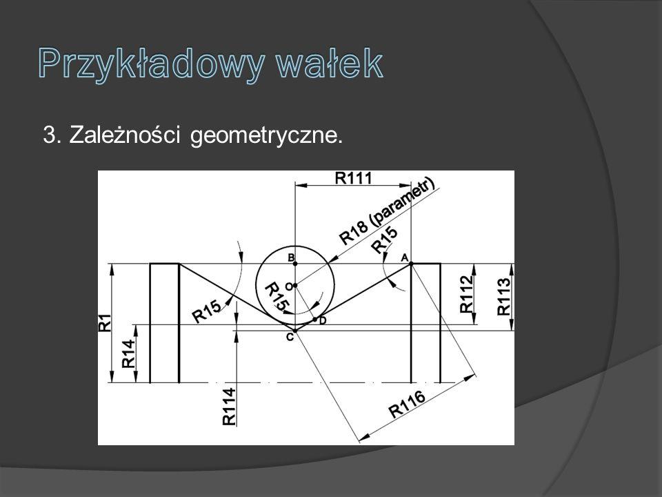 3. Zależności geometryczne.