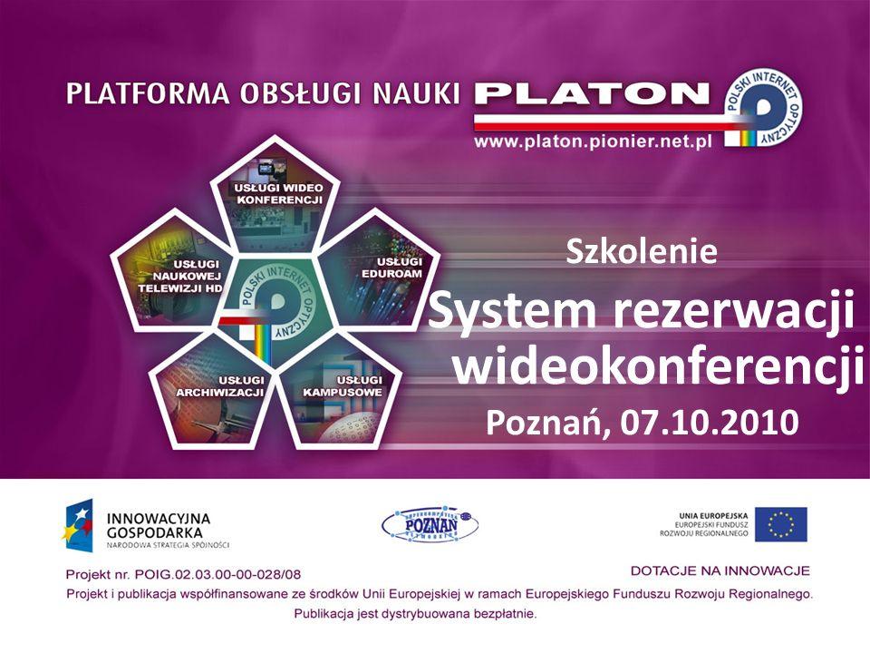 Szkolenie System rezerwacji wideokonferencji Poznań, 07.10.2010