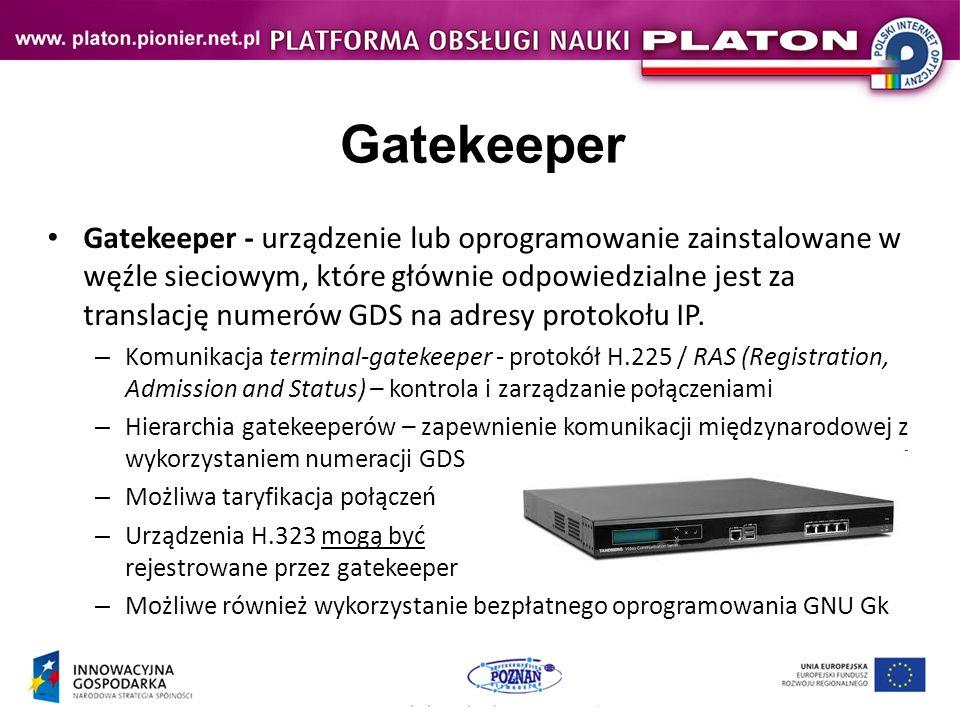 Gatekeeper Gatekeeper - urządzenie lub oprogramowanie zainstalowane w węźle sieciowym, które głównie odpowiedzialne jest za translację numerów GDS na adresy protokołu IP.