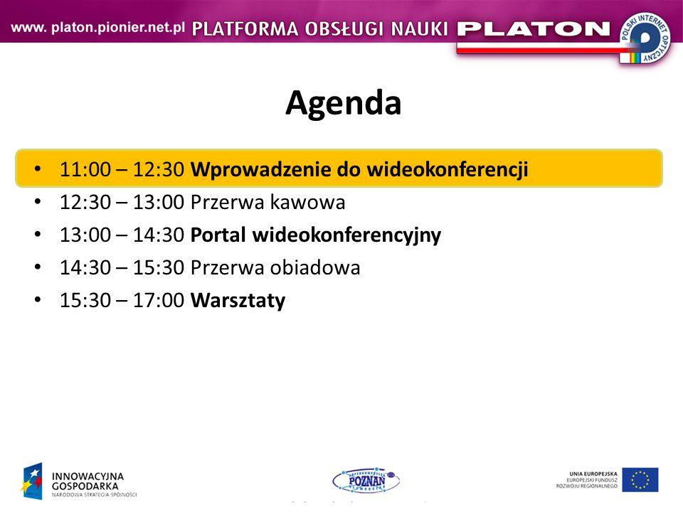 Agenda 11:00 – 12:30 Wprowadzenie do wideokonferencji 12:30 – 13:00 Przerwa kawowa 13:00 – 14:30 Portal wideokonferencyjny 14:30 – 15:30 Przerwa obiadowa 15:30 – 17:00 Warsztaty