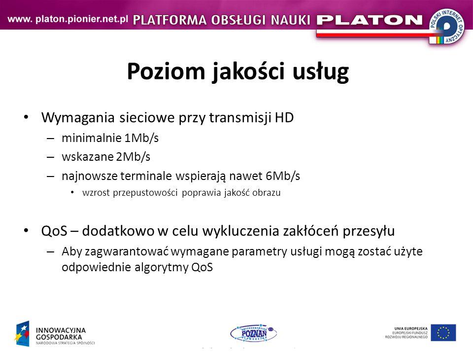 Poziom jakości usług Wymagania sieciowe przy transmisji HD – minimalnie 1Mb/s – wskazane 2Mb/s – najnowsze terminale wspierają nawet 6Mb/s wzrost przepustowości poprawia jakość obrazu QoS – dodatkowo w celu wykluczenia zakłóceń przesyłu – Aby zagwarantować wymagane parametry usługi mogą zostać użyte odpowiednie algorytmy QoS