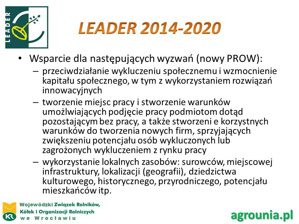 Wsparcie dla następujących wyzwań (nowy PROW): – przeciwdziałanie wykluczeniu społecznemu i wzmocnienie kapitału społecznego, w tym z wykorzystaniem r