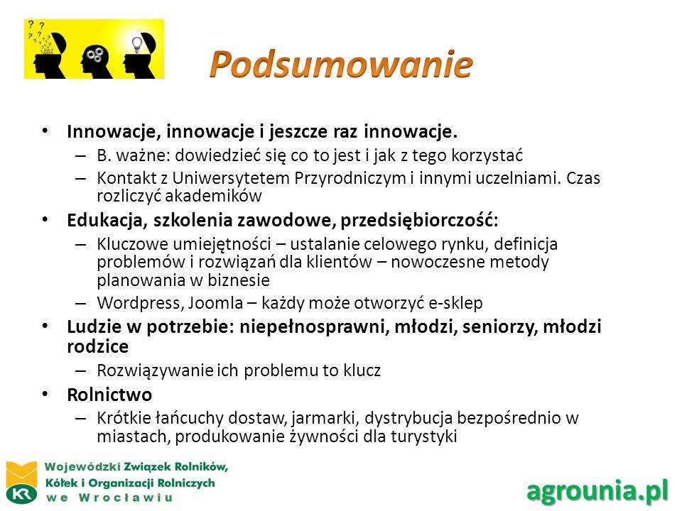 Innowacje, innowacje i jeszcze raz innowacje. – B. ważne: dowiedzieć się co to jest i jak z tego korzystać – Kontakt z Uniwersytetem Przyrodniczym i i