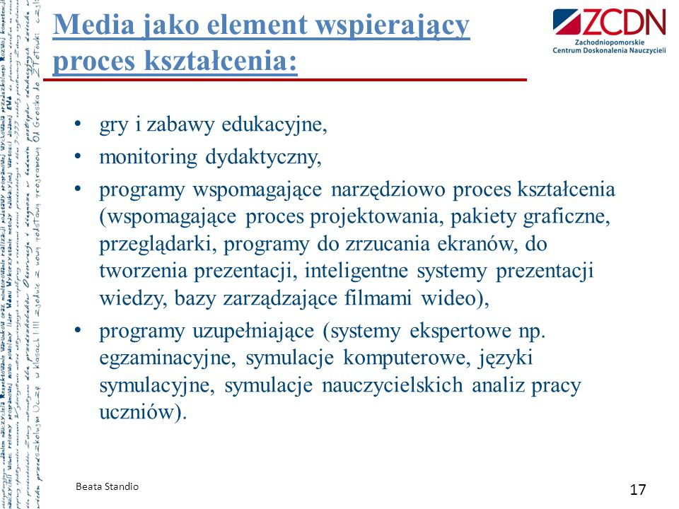 Media jako element wspierający proces kształcenia: Beata Standio 17 gry i zabawy edukacyjne, monitoring dydaktyczny, programy wspomagające narzędziowo