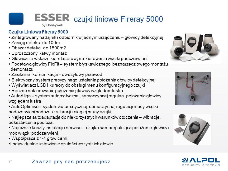 17 Czujka Liniowa Fireray 5000 Zintegrowany nadajnik i odbiornik w jednym urządzeniu – głowicy detekcyjnej Zasięg detekcji do 100m Obszar detekcji do