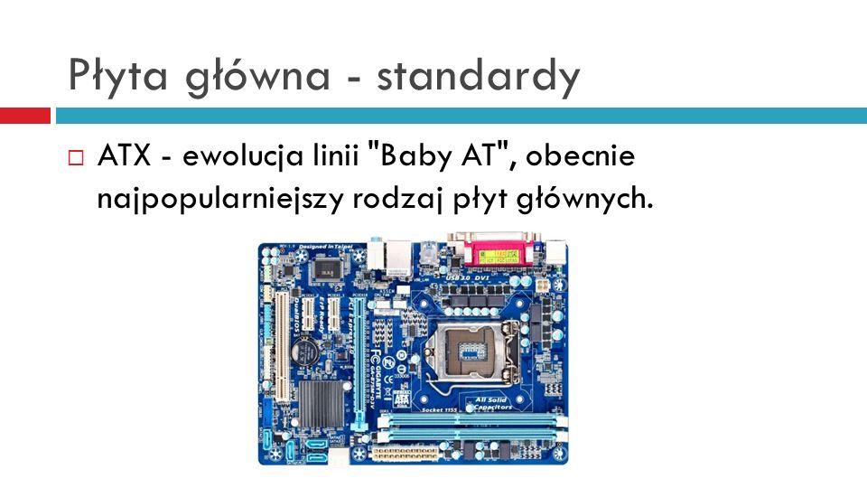 Płyta główna - standardy ATX - ewolucja linii