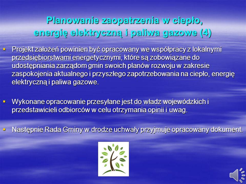 Planowanie zaopatrzenia w ciepło, energię elektryczną i paliwa gazowe (3) Planowanie zaopatrzenia w ciepło, energię elektryczną i paliwa gazowe (3) Zg