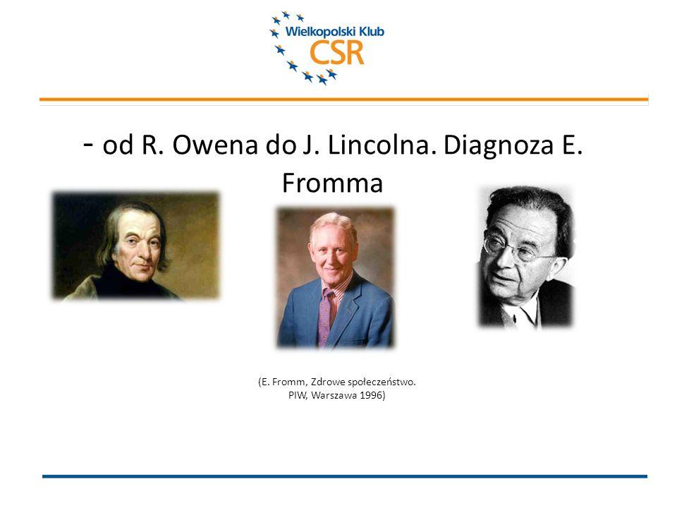 - od R. Owena do J. Lincolna. Diagnoza E. Fromma (E.