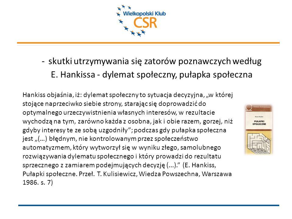 Hankiss głosi, iż: Dotychczas jednolity, ściśle spójny system instytucji porozrywał się, pojawiły się rysy i pęknięcia: rozdzielające w pionie instytucje różnych szczebli, zaś w poziomie instytucje centralne od lokalnych, poszczególne przedsiębiorstwa od siebie itp.