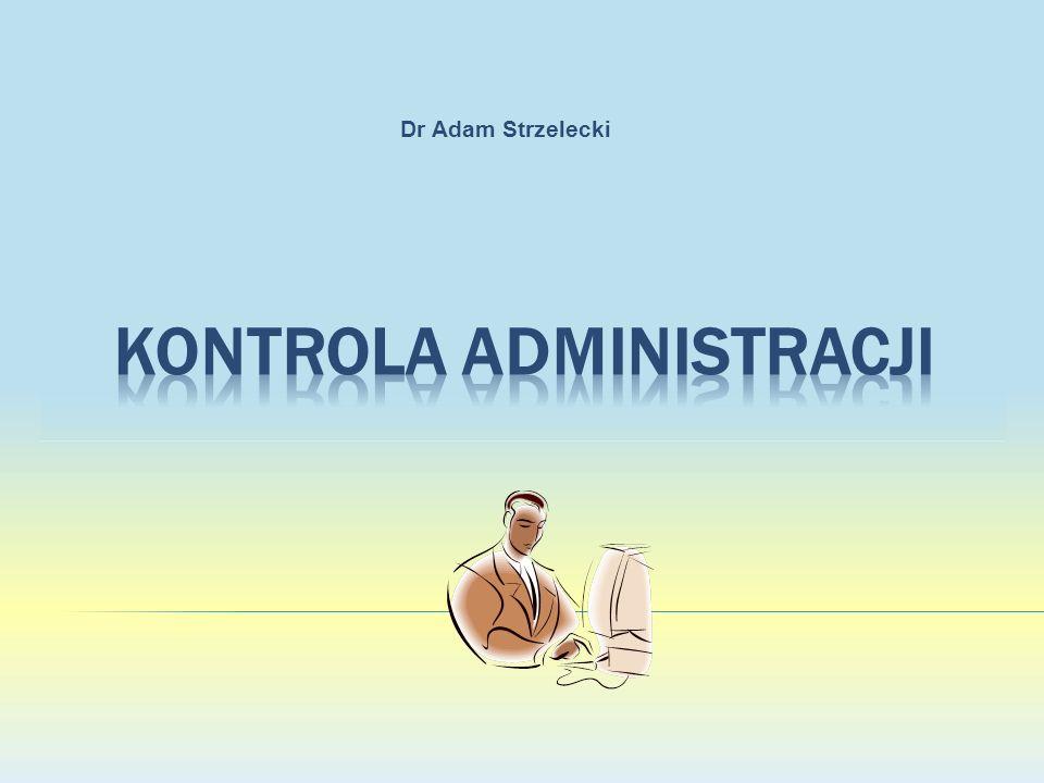 Przedmiot Kontrola administracji może oznaczać dwa zagadnienia: - kontrolę nad administracją, oraz - kontrolę wykonywaną przez samą administrację Założeniem nauki tego przedmiotu są oba ujęcia, gdyż omawiając kontrolę przez administrację, nie sposób pominąć w rozważaniach kontroli wewnętrznej.