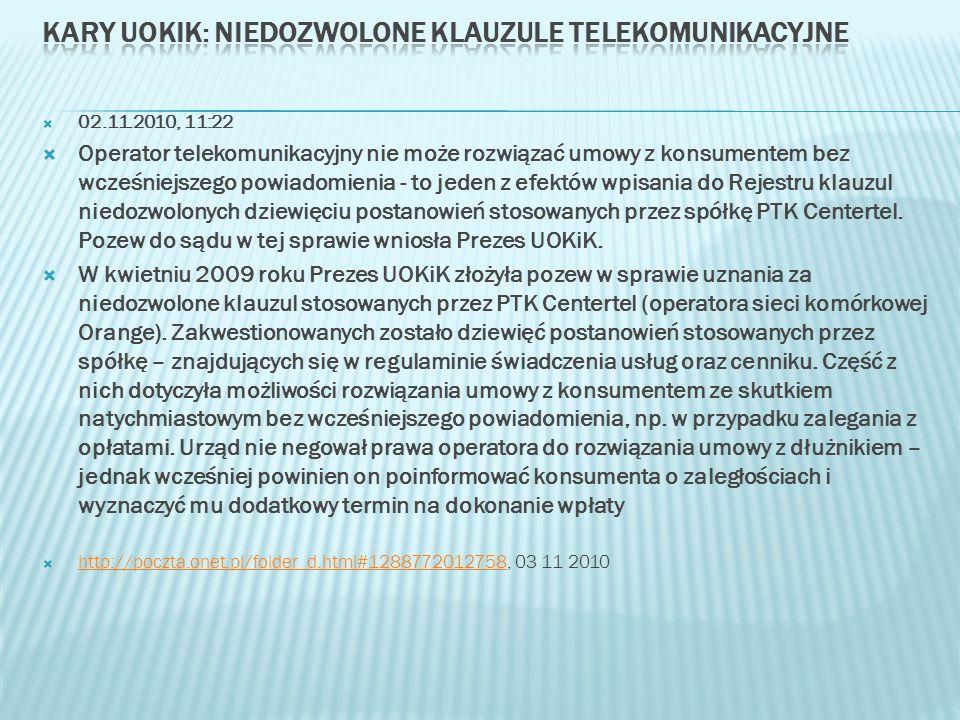02.11.2010, 11:22 Operator telekomunikacyjny nie może rozwiązać umowy z konsumentem bez wcześniejszego powiadomienia - to jeden z efektów wpisania do Rejestru klauzul niedozwolonych dziewięciu postanowień stosowanych przez spółkę PTK Centertel.