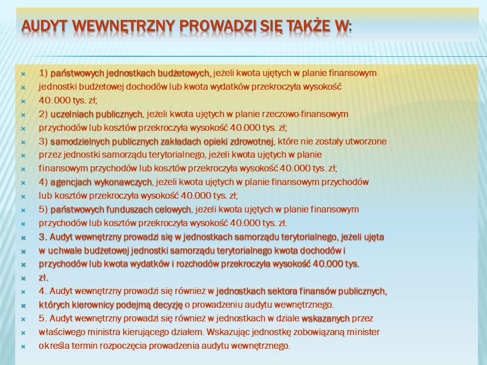 państwowych jednostkach budżetowych, 1) państwowych jednostkach budżetowych, jeżeli kwota ujętych w planie finansowym jednostki budżetowej dochodów lu