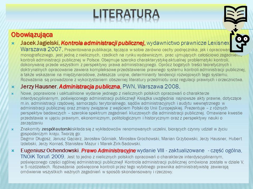Obowiązująca Kontrola administracji publicznej, Jacek Jagielski, Kontrola administracji publicznej, wydawnictwo prawnicze Lexisnexis, Warszawa 2007, P