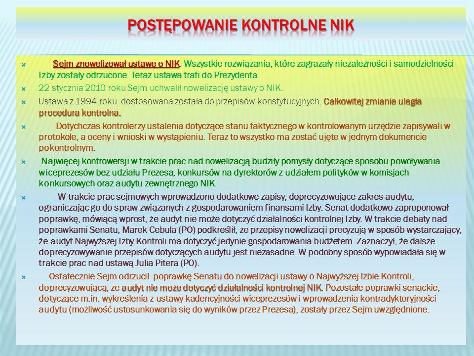 Sejm znowelizował ustawę o NIK Sejm znowelizował ustawę o NIK. Wszystkie rozwiązania, które zagrażały niezależności i samodzielności Izby zostały odrz