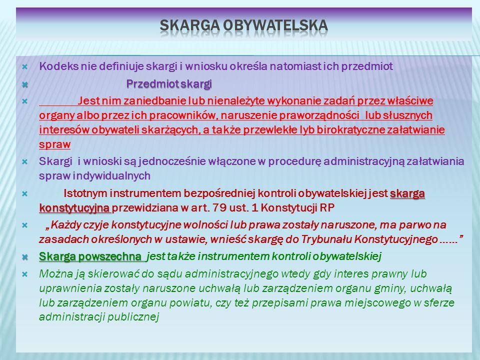 Kodeks nie definiuje skargi i wniosku określa natomiast ich przedmiot Przedmiot skargi Przedmiot skargi Jest nim zaniedbanie lub nienależyte wykonanie