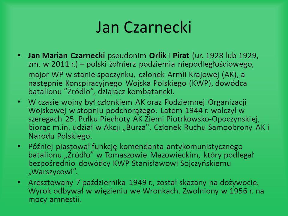 Jan Marian Czarnecki pseudonim Orlik i Pirat (ur. 1928 lub 1929, zm. w 2011 r.) – polski żołnierz podziemia niepodległościowego, major WP w stanie spo