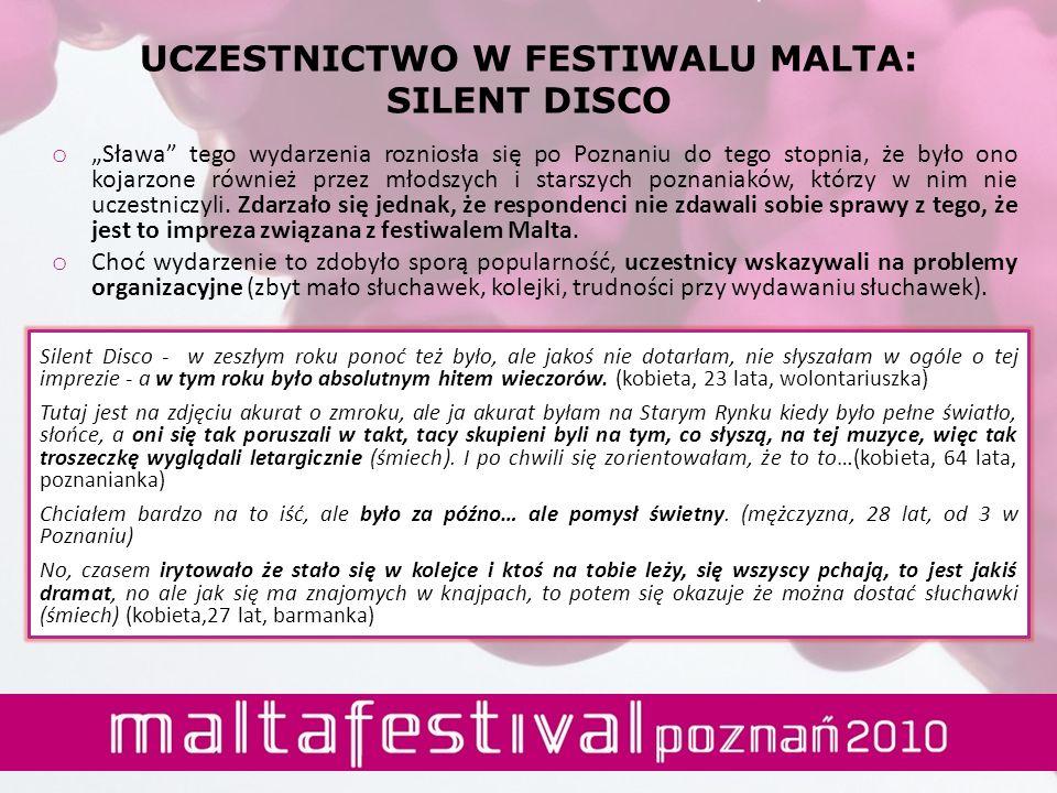 UCZESTNICTWO W FESTIWALU MALTA: SILENT DISCO o Sława tego wydarzenia rozniosła się po Poznaniu do tego stopnia, że było ono kojarzone również przez mł
