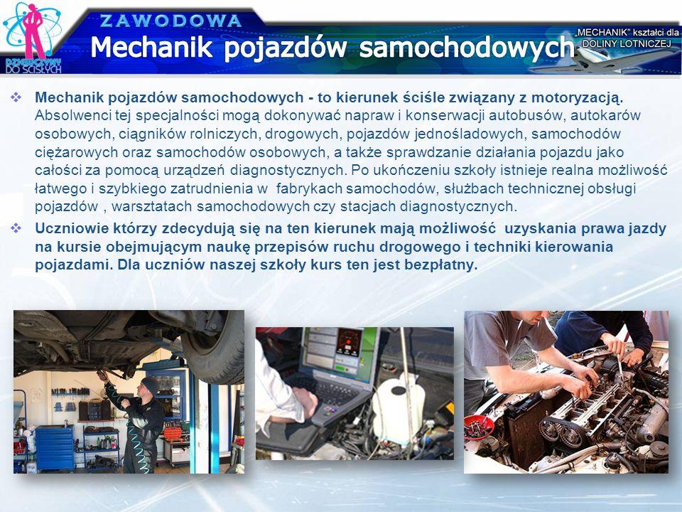 Mechanik pojazdów samochodowych - to kierunek ściśle związany z motoryzacją. Absolwenci tej specjalności mogą dokonywać napraw i konserwacji autobusów