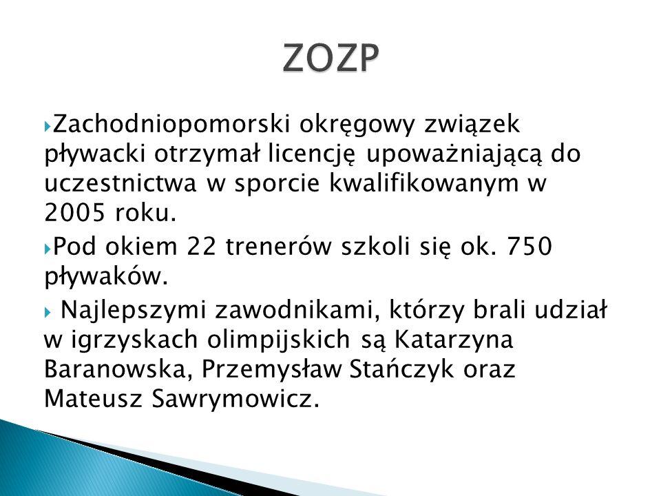 Zachodniopomorski okręgowy związek pływacki otrzymał licencję upoważniającą do uczestnictwa w sporcie kwalifikowanym w 2005 roku. Pod okiem 22 treneró