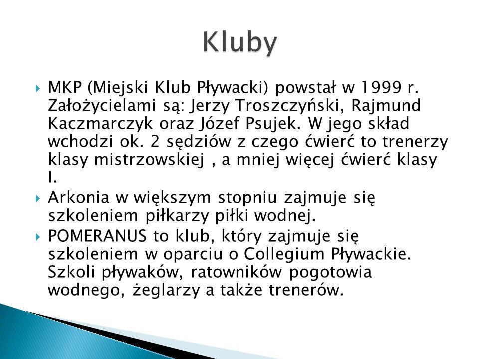 MKP (Miejski Klub Pływacki) powstał w 1999 r. Założycielami są: Jerzy Troszczyński, Rajmund Kaczmarczyk oraz Józef Psujek. W jego skład wchodzi ok. 2
