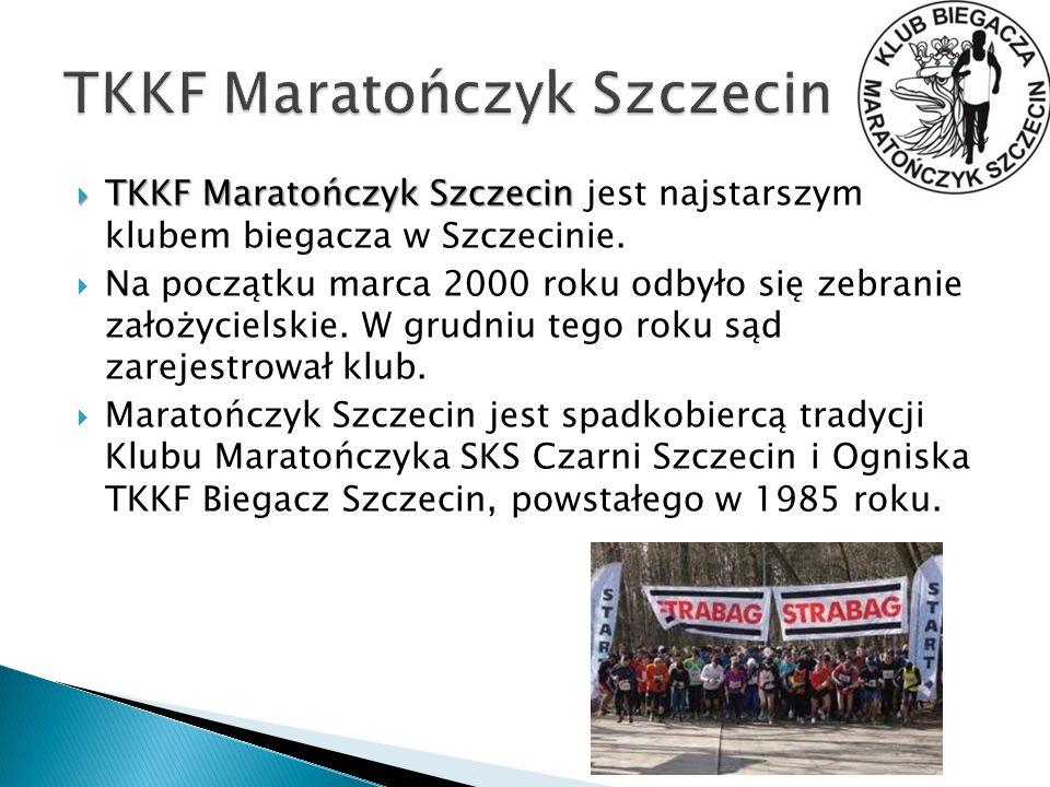 TKKF Maratończyk Szczecin TKKF Maratończyk Szczecin jest najstarszym klubem biegacza w Szczecinie. Na początku marca 2000 roku odbyło się zebranie zał