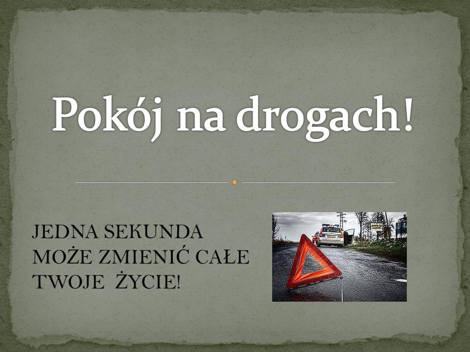 JEDNA SEKUNDA MO Ż E ZMIENI Ć CA Ł E TWOJE Ż YCIE!