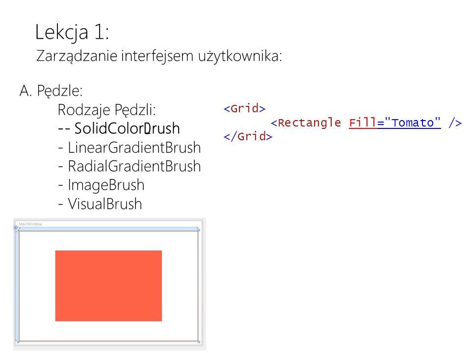 Download the latest version at http://toolbox/Win8ppthttp://toolbox/Win8ppt This message wont show up when youre presenting Lekcja 1: Zarządzanie interfejsem użytkownika: A.