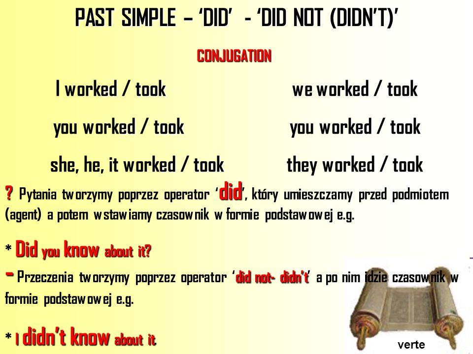 Conjugation to bePast Simple learn by heart Conjugation - Koniugacji czasownika to be w Past Simple trzeba nauczy ć si ę na pami ęć (learn by heart).