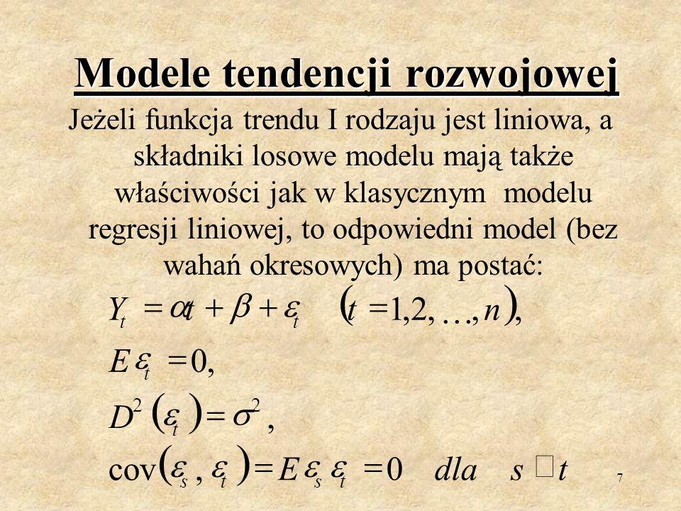 6 Objaśnienia do wzoru We wzorze na poprzednim slajdzie H(t)=E(Y t ) jest tzw. funkcją trendu I rodzaju opisującą tendencję rozwojową badanego zjawisk