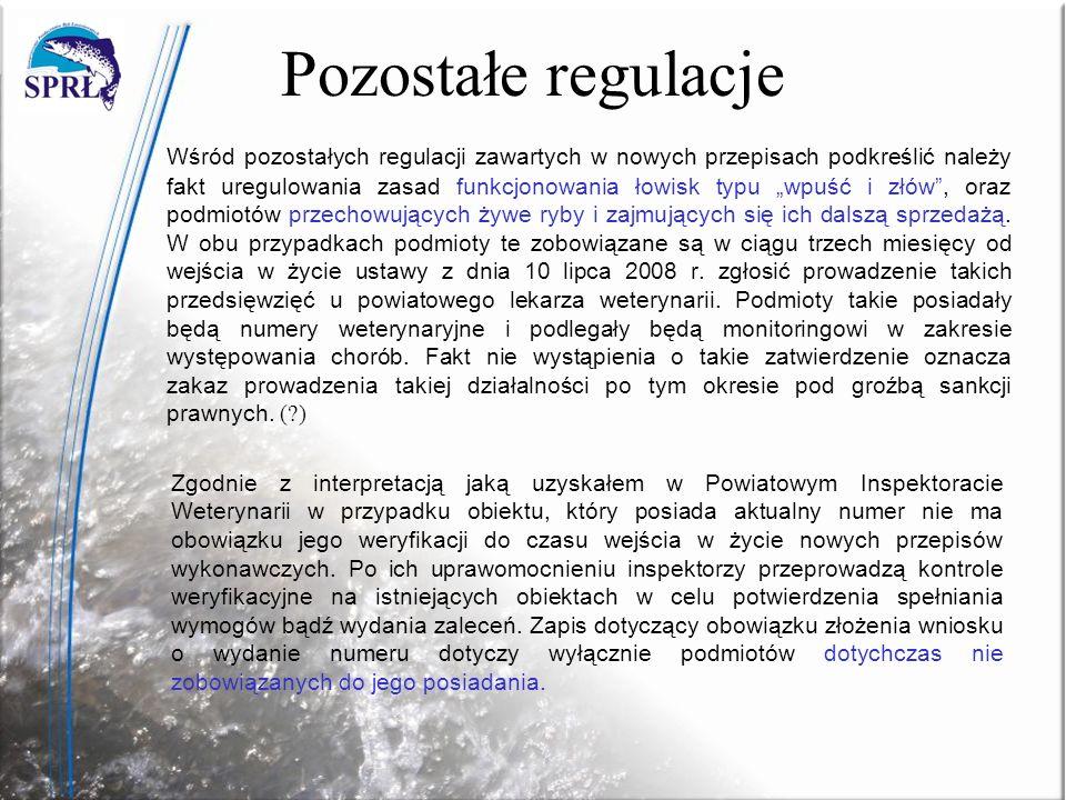 Pozostałe regulacje Wśród pozostałych regulacji zawartych w nowych przepisach podkreślić należy fakt uregulowania zasad funkcjonowania łowisk typu wpu