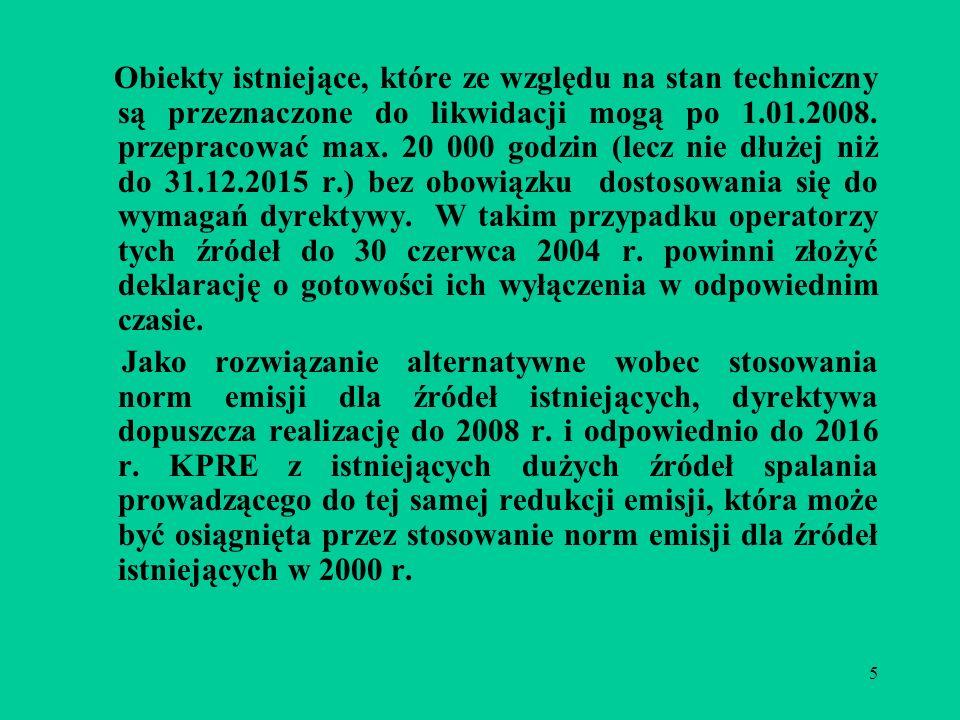 5 Obiekty istniejące, które ze względu na stan techniczny są przeznaczone do likwidacji mogą po 1.01.2008.