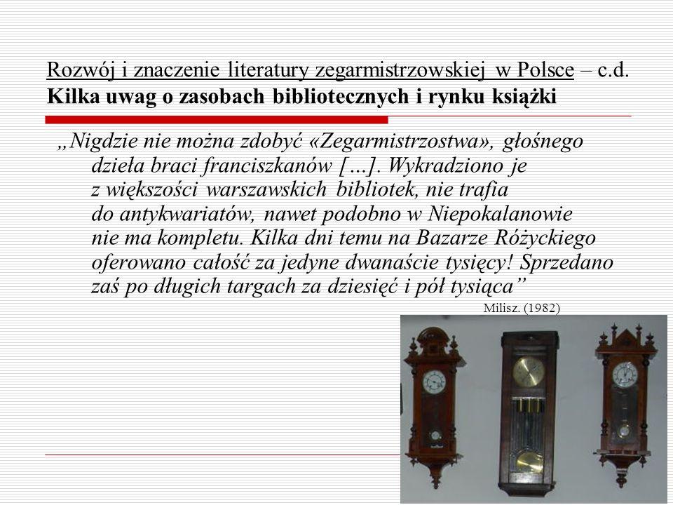 Rozwój i znaczenie literatury zegarmistrzowskiej w Polsce – c.d. Kilka uwag o zasobach bibliotecznych i rynku książki Nigdzie nie można zdobyć «Zegarm
