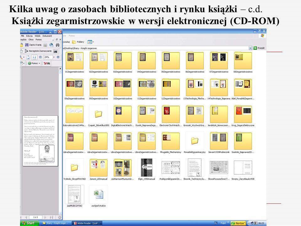 Kilka uwag o zasobach bibliotecznych i rynku książki – c.d. Książki zegarmistrzowskie w wersji elektronicznej (CD-ROM)
