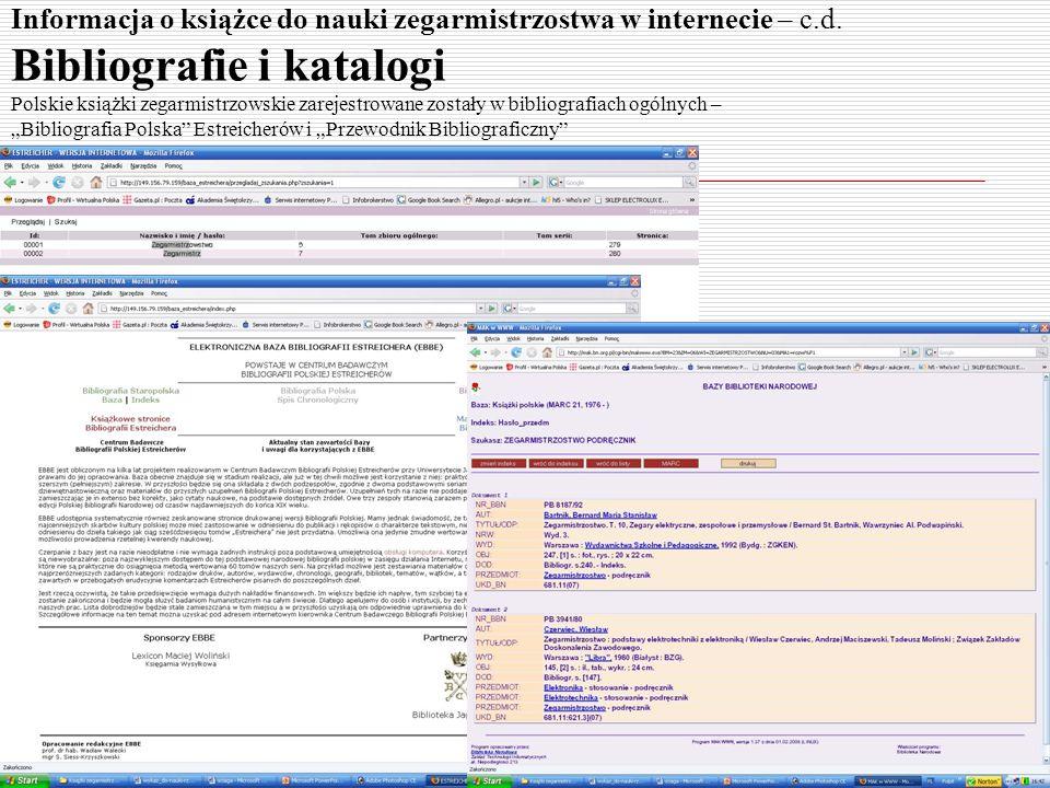 Informacja o książce do nauki zegarmistrzostwa w internecie – c.d. Bibliografie i katalogi Polskie książki zegarmistrzowskie zarejestrowane zostały w