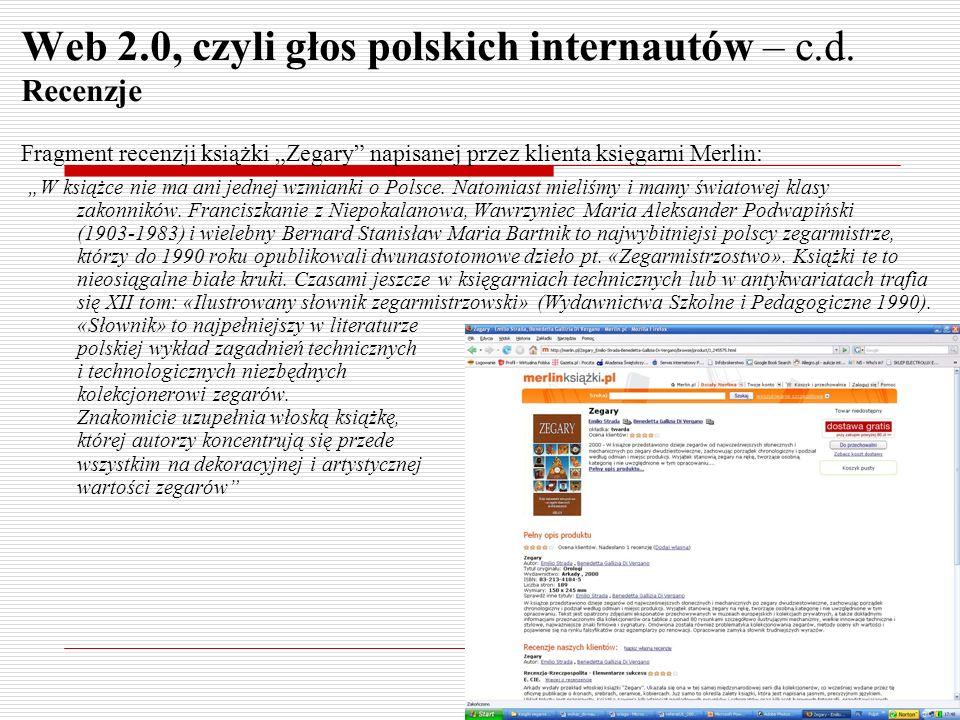 Web 2.0, czyli głos polskich internautów – c.d. Recenzje Fragment recenzji książki Zegary napisanej przez klienta księgarni Merlin: W książce nie ma a