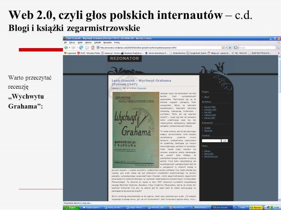Web 2.0, czyli głos polskich internautów – c.d. Blogi i książki zegarmistrzowskie Warto przeczytać recenzję Wychwytu Grahama:
