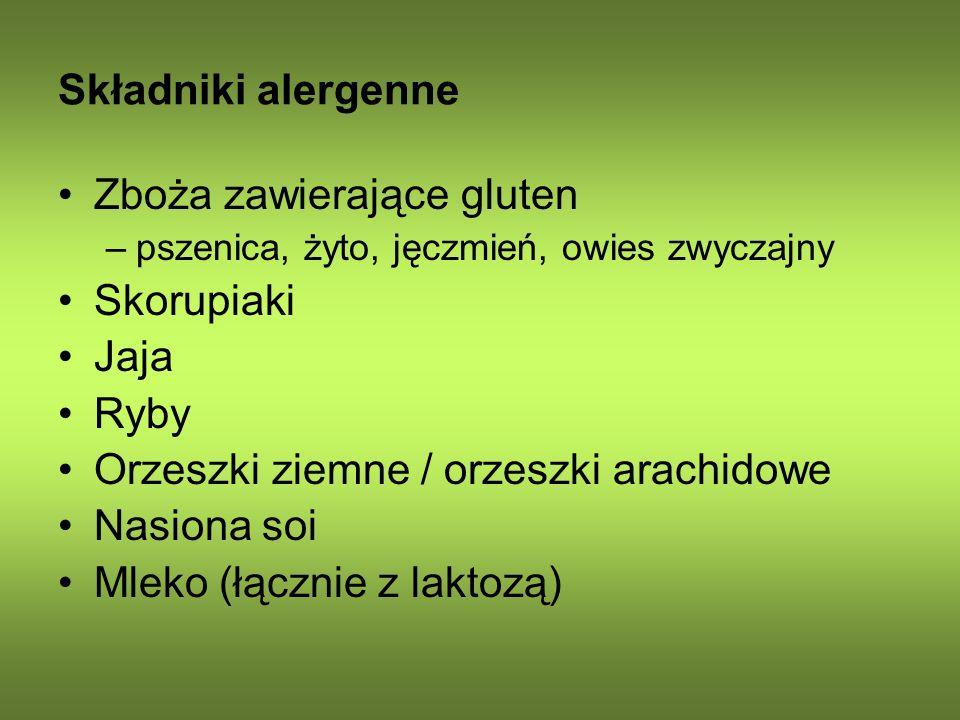 Składniki alergenne Zboża zawierające gluten –pszenica, żyto, jęczmień, owies zwyczajny Skorupiaki Jaja Ryby Orzeszki ziemne / orzeszki arachidowe Nas