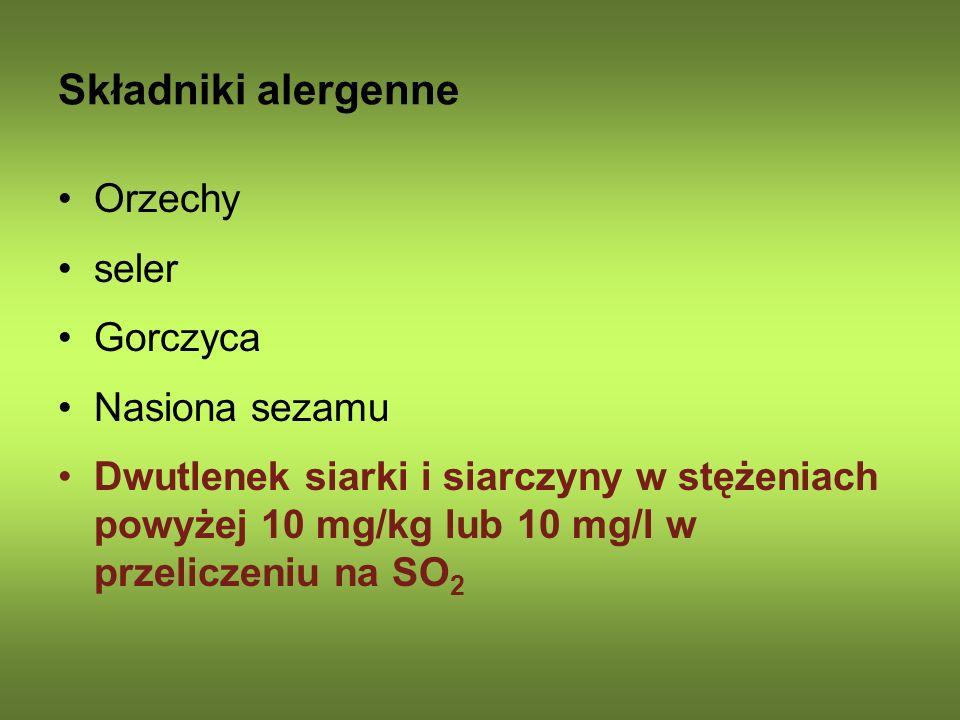 Składniki alergenne Orzechy seler Gorczyca Nasiona sezamu Dwutlenek siarki i siarczyny w stężeniach powyżej 10 mg/kg lub 10 mg/l w przeliczeniu na SO
