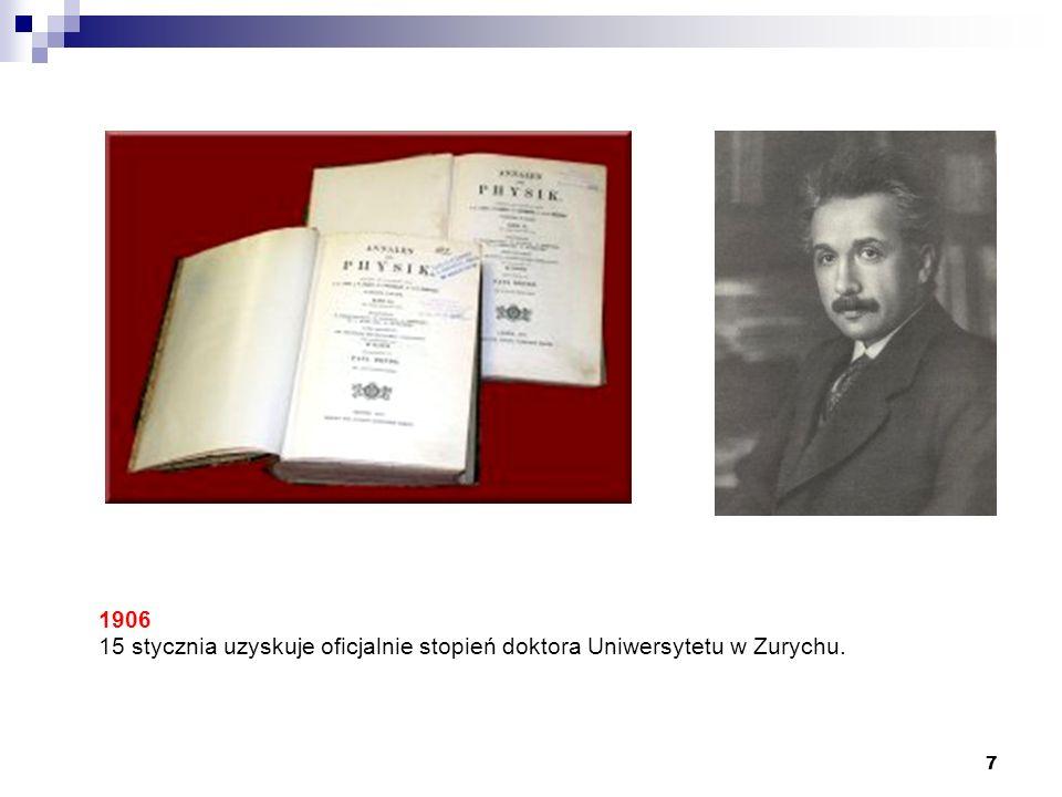 7 1906 15 stycznia uzyskuje oficjalnie stopień doktora Uniwersytetu w Zurychu.