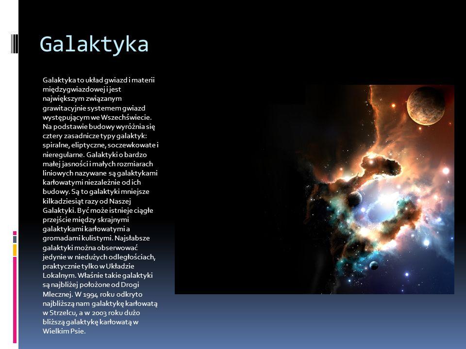 Galaktyka Galaktyka to układ gwiazd i materii międzygwiazdowej i jest największym związanym grawitacyjnie systemem gwiazd występującym we Wszechświecie.