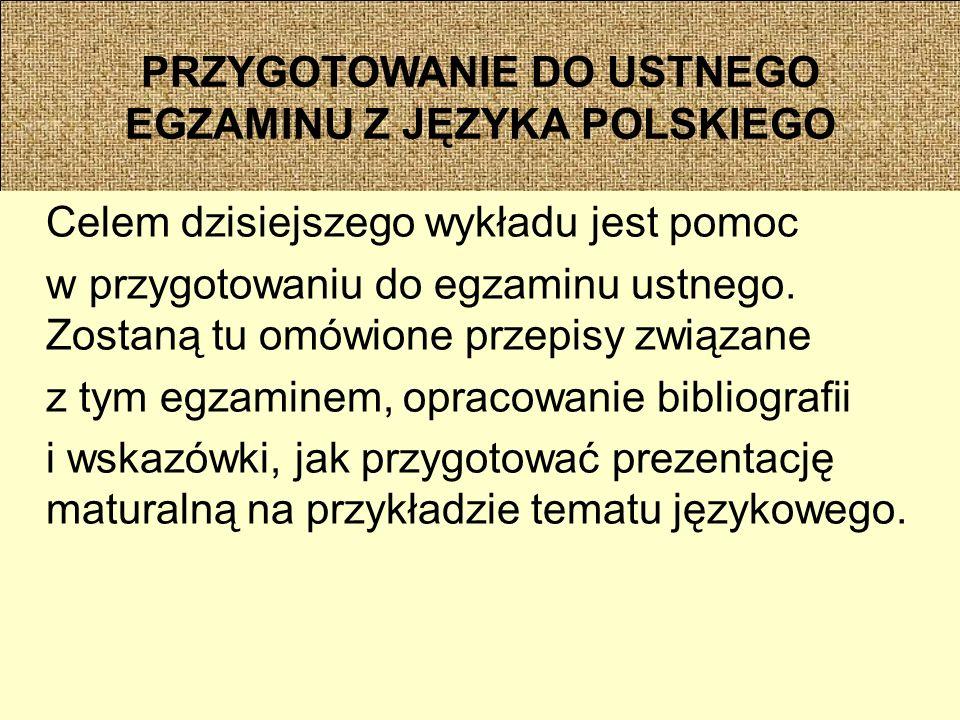 PRZYGOTOWANIE DO USTNEGO EGZAMINU Z JĘZYKA POLSKIEGO Zapożyczenia w prasie i telewizji.