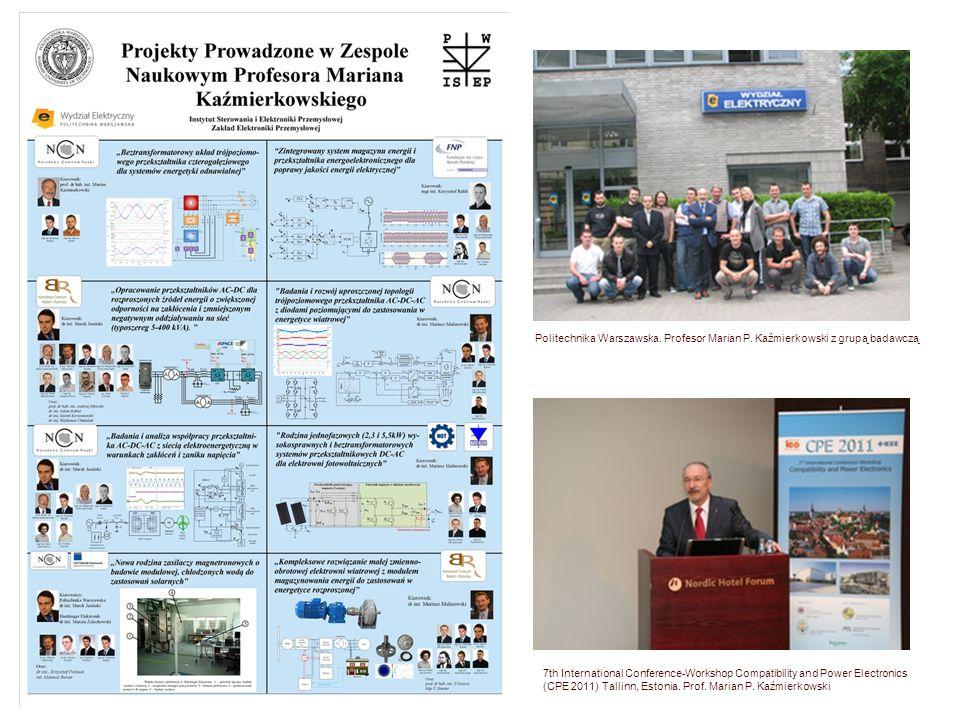 Politechnika Warszawska. Profesor Marian P. Kaźmierkowski z grupą badawczą 7th International Conference-Workshop Compatibility and Power Electronics (