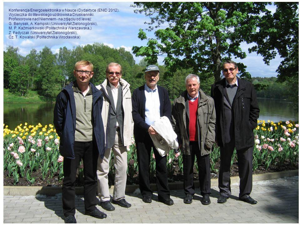 Konferencja Energoelektronika w Nauce i Dydaktyce (ENID 2012). Wycieczka do litewskiego uzdrowiska Druskienniki. Profesorowie nad Niemnem - na zdjęciu