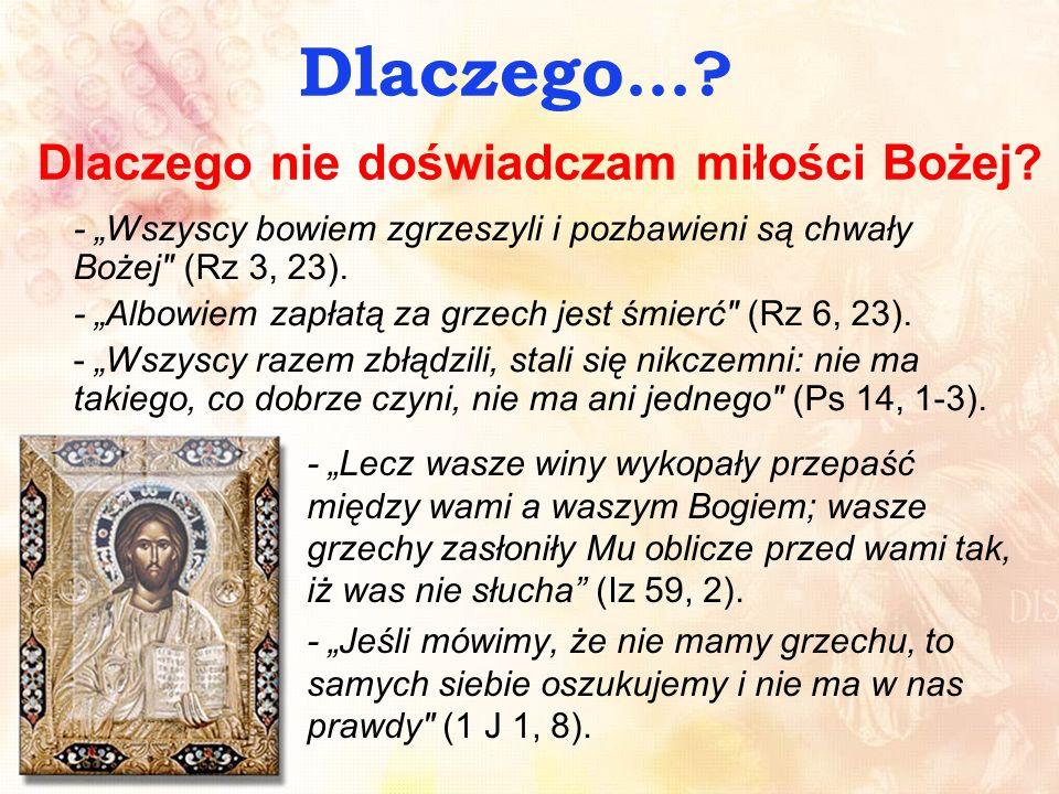 Dlaczego nie doświadczam miłości Bożej.