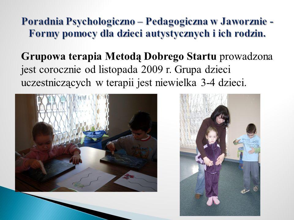 Grupowa terapia Metodą Dobrego Startu prowadzona jest corocznie od listopada 2009 r. Grupa dzieci uczestniczących w terapii jest niewielka 3-4 dzieci.